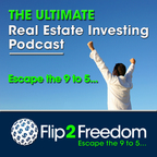 The Ultimate Real Estate Investing Podcast | Make Money in Real Estate Wholesaling or Flipping Houses show