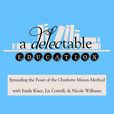 A Delectable Education Charlotte Mason Podcast show