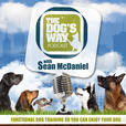 The Dog's Way Podcast: dog training for real life show