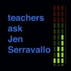 Teachers Ask Jen Serravallo show