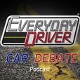 Everyday Driver Car Debate show
