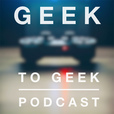 Geek to Geek Podcast show