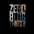 Zero Blog Thirty show