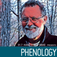 Northern Community Radio presents Phenology show