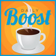 Daily Boost | Daily Coaching and Motivation show