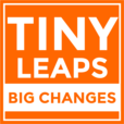 Tiny Leaps, Big Changes: Wellness, Inspiration, Self Help & Motivation for Your Daily Life show