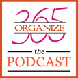 Organize 365 Podcast show