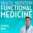 Dr. Ruscio Radio: Health, Nutrition and Functional Medicine show