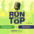 Run to the Top Podcast   The Ultimate Guide to Running show