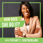How Does She Do It? | Practical Insight & Honest Perspective on Being Grown show