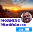 Morning Mindfulness - Two Positive Minutes to Start Your Day show