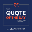 The Quote of the Day Show | Daily Motivational Talks show