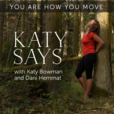 Move Your DNA with Katy Bowman show