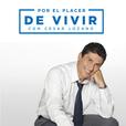 Por el Placer de Vivir con Cesar Lozano show