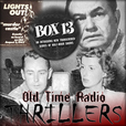 Thrillers Old Time Radio show
