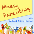 Messy Parenting: Catholic conversations on marriage and family show