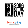 Song of the Day – KUTX show