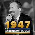 1947: The Meet the Press Podcast show