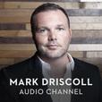 Mark Driscoll Audio show
