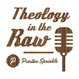 Theology in the Raw show