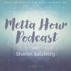 Metta Hour with Sharon Salzberg show