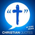 Christian Quotes | Encouragement for Christians show