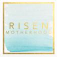 Risen Motherhood show