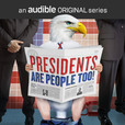 Presidents Are People Too! show