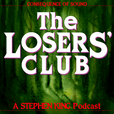 The Losers' Club: A Stephen King Podcast show