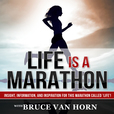 Life Is A Marathon: Life Coaching | Inspiration | Mentoring | Personal Development | Positive Thinking | Personal Branding show