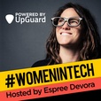 Women in Tech Podcast, hosted by Espree Devora show