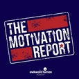 The Motivation Report show