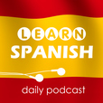 Learn Spanish with daily podcasts show