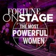 FORTUNE OnStage Presents: The Most Powerful Women show