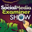 The Social Media Examiner Show show
