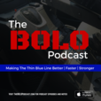 The BOLO Podcast: Police, Fitness, And Crime Fighting show