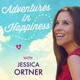Adventures in Happiness with Jessica Ortner show