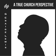 True Church Perspective show