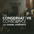 The Conservative Conscience with Daniel Horowitz show