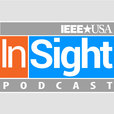 IEEE-USA InSight Podcast show