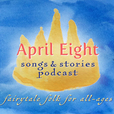 April Eight Songs & Stories show