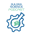 The Building Science Podcast show