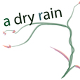 Podcast Archive – A Dry Rain: Gardening In The Pacific Northwest and Beyond show