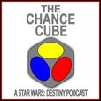 The Chance Cube - A Star Wars: Destiny Podcast show