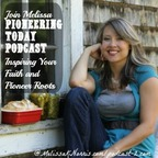 Pioneering Today with Melissa K. Norris show