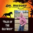 Dr. History's Tales of the Old West show
