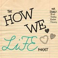 How We Life show