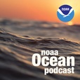 NOAA Ocean Podcast show