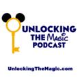 Unlocking The Magic: Talking all things Disney World and Disneyland show