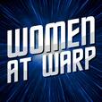 Women at Warp: A Roddenberry Star Trek Podcast show